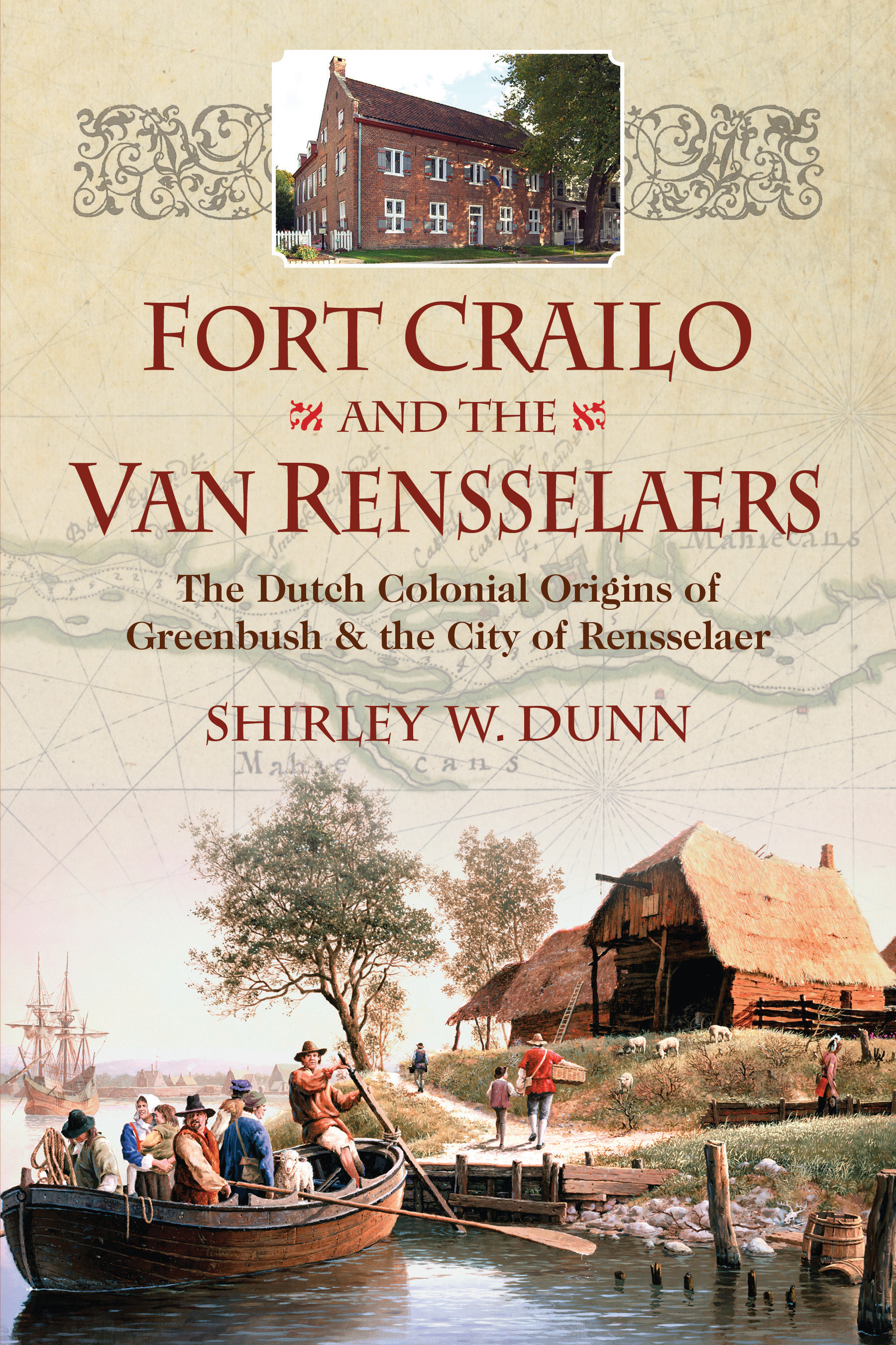 Fort Crailo and the Van Rensselaers