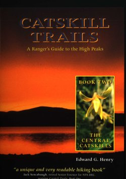 Catskill Trails: A Ranger's Guide to the High Peaks Book II