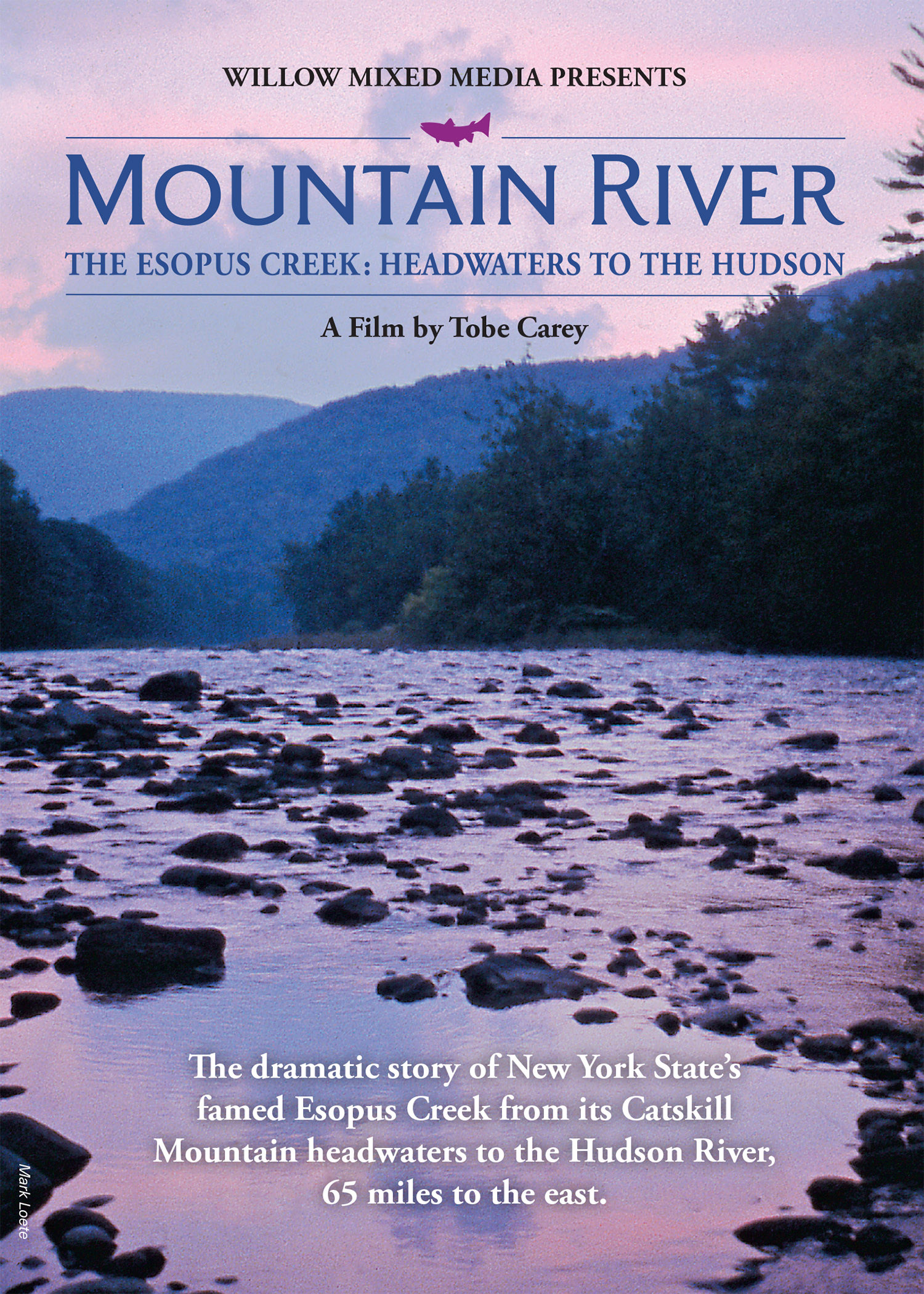 MOUNTAIN RIVER--The Esopus Creek: Headwaters to the Hudson